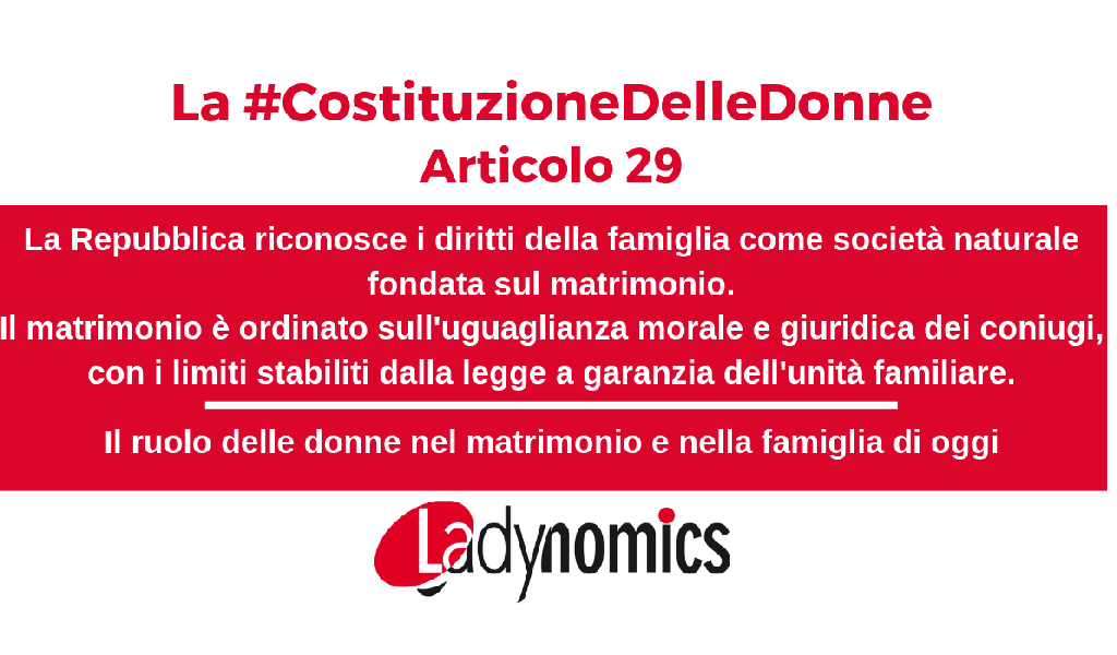 La #CostituzioneDelleDonne Articolo 29