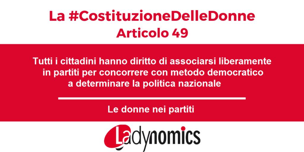 Articolo 49 la #CostituzioneDelleDonne Le donne nei partiti