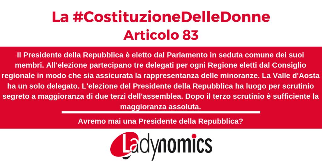 Articolo 83 della Costituzione: Avremo mai una Presidente della Repubblica?