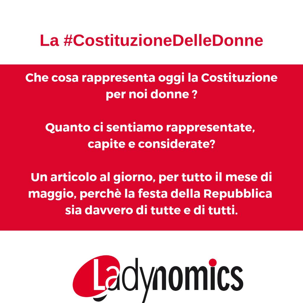 La #CostituzioneDelleDonne, oggi.