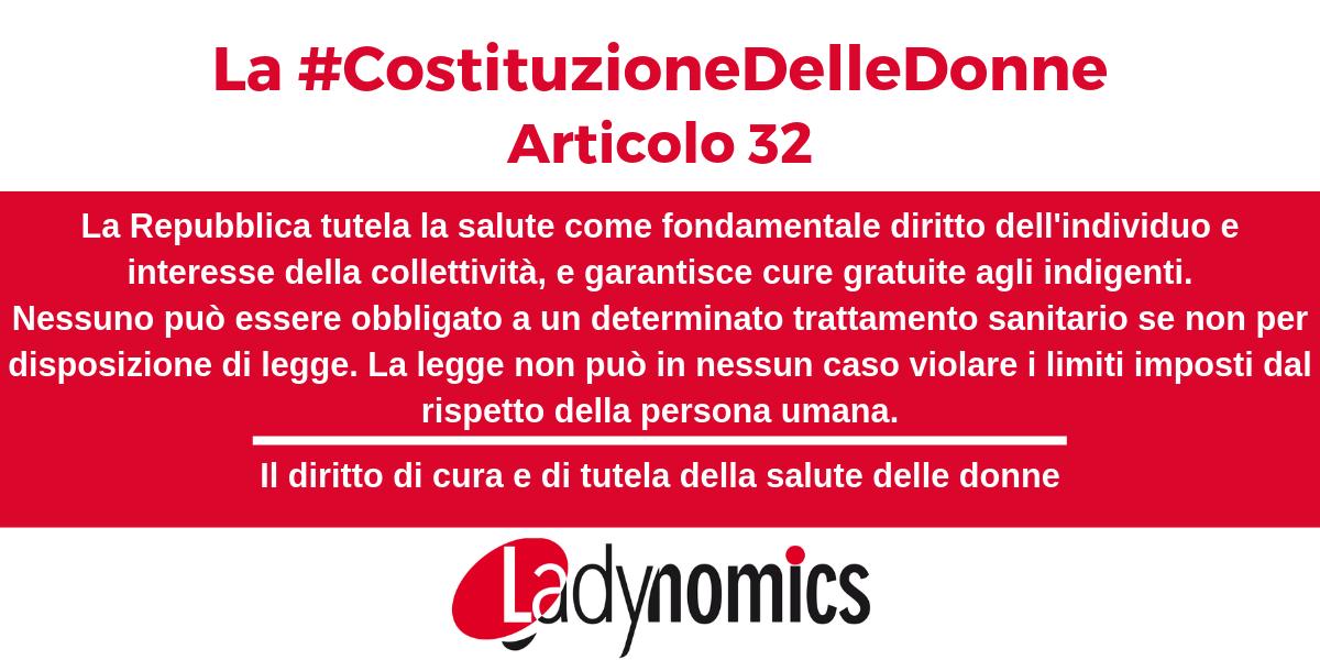 La Costituzionedelledonne Articolo 32 Il Diritto Di Cura E Di Tutela Della Salute Delle Donne Ladynomics