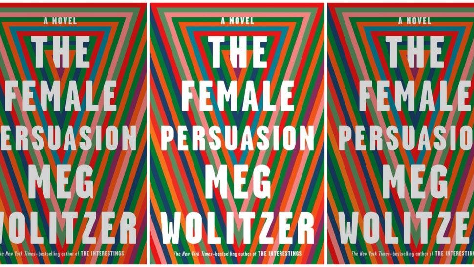 "Copertina del libro ""The Femal Persuasion"" di Meg Wolitzer"